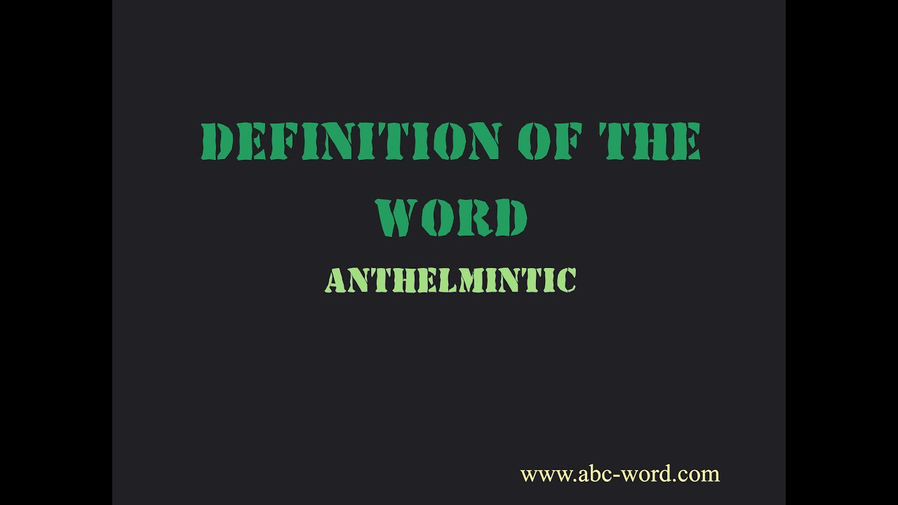 Meaning of anthelmintic word - Papilloma word definition